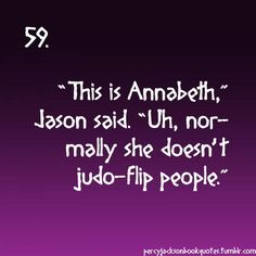 I loved this part. Shows who's really in control of their relationship: Annabeth.