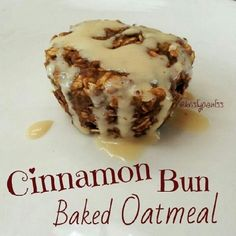 Ripped Recipes - Cinnamon Bun Baked Oatmeal - A tasty treat or meal any time of the day!