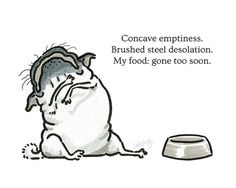 Pug Poetry - The Empty Bowl - Illustrated Pug Poem Art Print OR Funny Card - Pug…