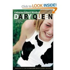 Dairy Queen: Catherine Gilbert Murdock.  When you don't talk, there's a lot of stuff that ends up not getting said.  Harsh words indeed, from Brian Nelson of all people. But, D. J. can't help admitting, maybe he's right.  When you don't talk, there's a lot of stuff that ends up not getting said.  Stuff like why her best friend, Amber, isn't so friendly anymore. Or why her little brother, Curtis, never opens his mouth. Why her mom has two jobs and a big secret.