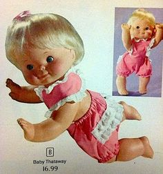 Girls-Toys-Dolls: Baby That-A-Way from 1974 by Mattel Vintage Toys 1970s, 1970s Toys, Retro Toys, Vintage Dolls, Vintage Stuff, Vintage Paper, 1970s Childhood, My Childhood Memories, Childhood Toys
