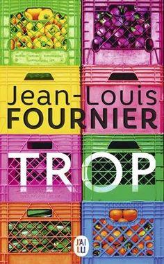 Amazon.fr - Trop - Jean-Louis Fournier - Livres