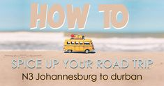 Let's take a look at how to spice up your road trip down to Durban along the Highway. We are sure this will come in handy these school holidays. Beach Picnic, Holiday Apartments, School Holidays, Spice Things Up, Road Trip, Spices, Fun, Fin Fun, Lol