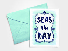 SEAS THE DAY - Watercolor Greeting Card ft. Typography & Nautical Illustrations - Inside the Envelope: Stages of Design   Part 3 by Michelle Gray via Born Creative Blog #makeithappenmay #showyourropes #graphicdesign