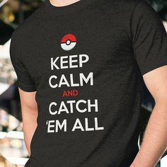 Pokemon Shirt // Keep Calm and Catch Em All // by GiftIdeasFinder #keepcalm #catchemall #etsy #pokemon #pokeball
