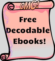 Free Decodable Ebooks! Now you can let your children practice phonics skills with these wonderful decodable ebooks!