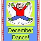 """""""DECEMBER DANCE!"""" - ACTIVE HOLIDAY FUN!  """"Singing my December Song, You can sing it, too!""""  Need an easy HOLIDAY PROGRAM SONG or 'wiggle-releaser'?  This song has all the rhyme, rhythm, and fun that you need!  Your kids will sing, dance, march, shout, and even spell out 'DECEMBER'!  Learn an easy song to a familiar tune (""""This Little Light of Mine"""").  Templates for D-E-C-E-M-B-E-R are provided.  Add shakers or bells, and make your Holiday stress-free!  (15 pages)  Joyful Noises Express TpT…"""