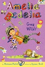 Amelia Bedelia Chapter Book #4: Amelia Bedelia Goes Wild!  On sale 3/25/14