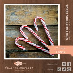 Today's creativity prompt is CANDY CANES. prompts are provided every weekday by author Terri Giuliano Long. Writing Art, Candy Canes, Prompts, Creativity, Blog, Blogging, Stick Candy, Lollipops