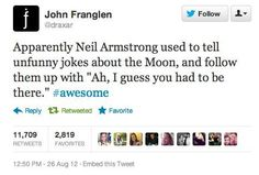 Funny pictures about Neil Armstrong's Humor. Oh, and cool pics about Neil Armstrong's Humor. Also, Neil Armstrong's Humor photos. My Tumblr, Tumblr Funny, Funny Quotes, Funny Memes, Jokes, 9gag Funny, Funny Tweets, Mbti, The Funny