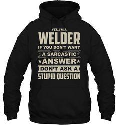 #weld #weldernation #weldlife #weldeverydamnday #weldingsmostwanted #weldart #welders #weldinglife #welderlife #weldnation #weldaholics #weldwheels #weldracing #weldpornarmy #welded #welderup #weldlikeapro Cool Hoodies, Cool T Shirts, Hooded Sweatshirts, Hoods, Cool Designs, Diy, Stuff To Buy, Style, Bricolage