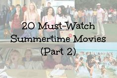 20 Must-Watch Summertime Movies (Part - College Fashion
