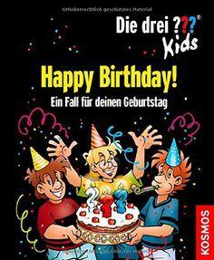 Die drei ??? Kids, Happy Birthday!: Ein Fall für deinen Geburtstag: Amazon.de: Boris Pfeiffer, Jan Saße: Bücher