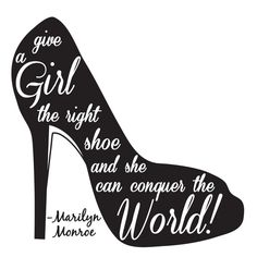 Monroe. Give A Girl The Right Shoe. Vinyl Wall Decal Sticker Art Quote ...