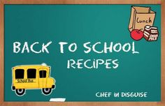 back to school recipes. Drinks, crackers, muffins,dips and lunch box ideas @chef in disguise