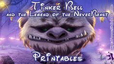Tinker Bell Legend of the Never Beast Free Printables #Tinkerbell