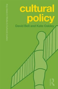 Cultural Policy (Key Ideas in Media & Cultural Studies) by David Bell http://www.amazon.com/dp/0415665019/ref=cm_sw_r_pi_dp_bAmsub0MRE09G