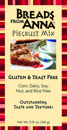 Breads from Anna — Gluten & Yeast Free Piecrust Mix — Corn, Dairy, Soy, Nut and Rice Free too!