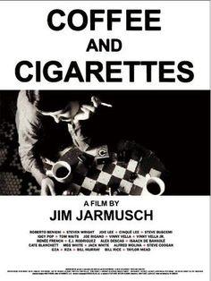 coffe and cigarettes poster - Buscar con Google