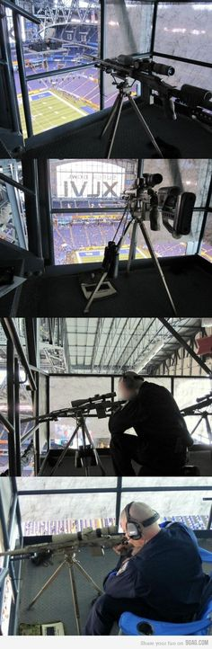 Sniper Security at the Super Bowl.  I'm pretty sure if I noticed this guy, I would immediately think terrorist and not security.