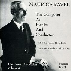 "De álbum ""Ravel: The Composer As Pianist and Conductor (1913-1930)"" del Maurice Ravel en Napster"