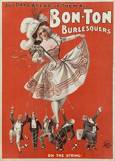 """Poster of U.S. burlesque show, 1898, showing a woman in outfit with low neckline and short skirts holding a number of upper-class men """"on the string.""""  Source: Boundless. """"Cheap Amusements."""" Boundless U.S. History. Boundless, 13 Jun. 2016."""