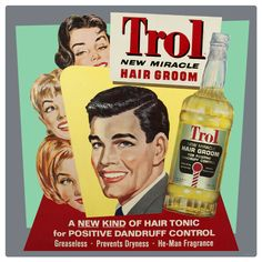 The Trol Hair Tonic Wall Decal makes a great addition to any vintage-style salon, barbershop, or bathroom. Made of durable polyester in the USA, this wall decal is easy to apply and remove. Retro Advertising, Retro Ads, Advertising Signs, Vintage Advertisements, Vintage Ads, Vintage Images, Wall Stickers Sports, Dandruff Control, Brylcreem