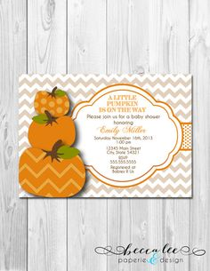 "Little Pumpkin Baby Shower Invitation - DIY - Printable - Amber you've inspired me with this ""little pumpkin"" theme!"