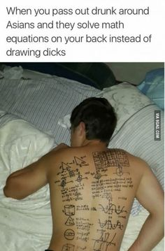 What happend when you passed out around Asians.