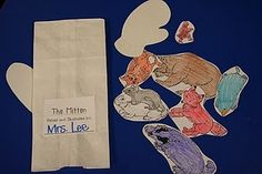 Jan Brett's The Mitten easy mitten to put the animals in...just glue a thumb on a white bag.  simple for retelling.