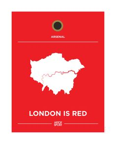 Arsenal - London is Red