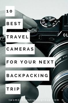 With so many travel cameras to choose from, it can be hard picking just one. The 10 Best Travel Cameras for Your Next Backpacking Trip makes this easier!