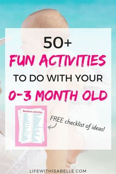 50+ things to do with your newborn! Easy activities for you and your 0-3 month old baby. Print out the checklist, stick it on the fridge and see how many of these you can do! These will stimulate and provide sensory experiences for your little one, and is
