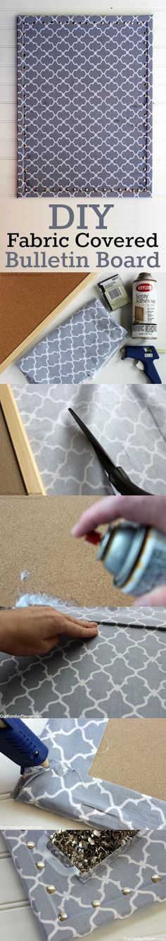 Fabric Covered Bulletin Board- Super Easy and Super Inexpensive home decor project.