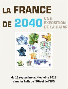 La France de 2040 (16 septembre au 4 octobre 2013)
