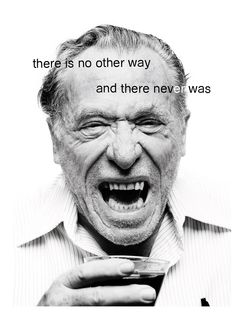 So you want to be a writer? #bukowski