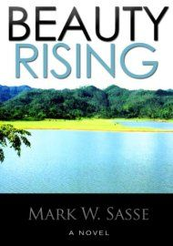 Beauty Rising by Mark W. Sasse ebook deal