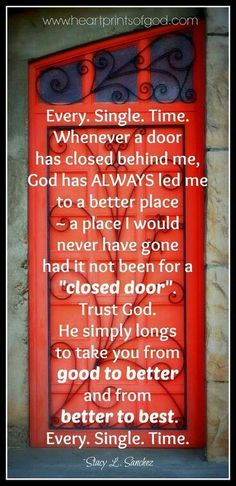 Trust God, Closed Door Quotes, Closing Doors Quotes, New Job Quotes, Faith Quotes, Bible Quotes, Great Quotes, Me Quotes, Inspirational Quotes