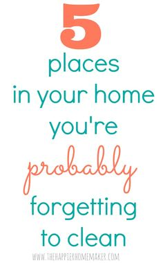 5 Places in Your Home You're Forgetting to Clean (