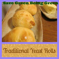 Traditional Yeast Dinner Rolls Recipe