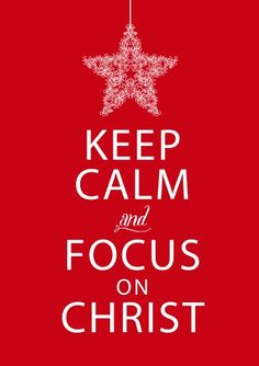 A simple Christmas is just about simply celebrating Christ. And Simplicity isn't a matter of Circumstances-- it's a matter of Focus. So bring on the joy & brave merry: Keep Calm & Focus on Christ. Keep Calm Posters, Keep Calm Quotes, Christmas Quotes, Christmas Ideas, Simple Christmas, Christmas Jesus, Christmas Activities, Religion, Walk By Faith