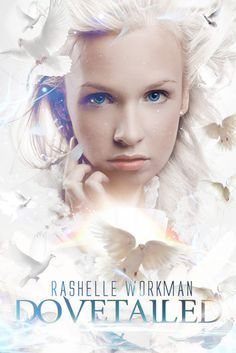 Dovetailed (Immortal Essence, #3) by Rashelle Workman