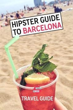 The hipster guide to Barcelona: where to stay, where to eat and more!