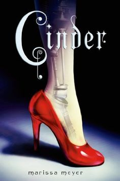 Cinder (The Lunar Chronicles, #1) by Marissa Meyer  A fabulous, fresh take on the old Cinderella story