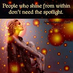 Let yourself shine