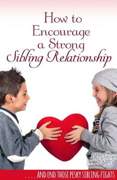 "Can you really help your children build strong relationships with their siblings? In the days of ""he pushed me"" and ""she touched my chair"" the idea of a sibling bond seems ludicrous. But it's not! These tips will help you keep your eye on the prize!: Can you really help your children build strong relationships with their siblings? In the days of ""he pushed me"" and ""she touched my chair"" the idea of a sibling bond seems ludicrous. But it's not! These tips will help you keep your eye on the pr..."
