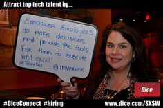 Attract top tech talent by empowering employees to make decisions and provide the tools for them to execute and excel!    Quote from Marianthe Verver, @mverver, at TalentNet Live at Iron Cactus.   SXSW Interactive 2012. March 9, 2012.