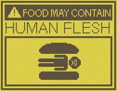 Bob's Burgers - Human Flesh Cross Stitch Pattern