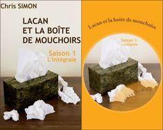 Lacan et la boîte de mouchoirs-Saison 1