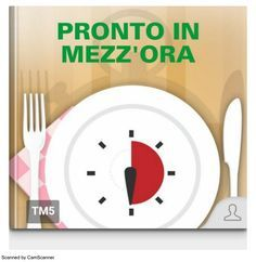 Pronto in mezz'ora Thing 1, Antipasto, Oras, Cooking Timer, Food And Drink, Collection, Google Drive, Alessi, Menu
